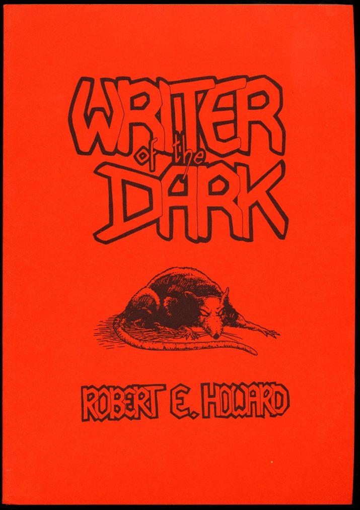 Writer Of The Dark - /86 - Robert E. Howard - VG-FN
