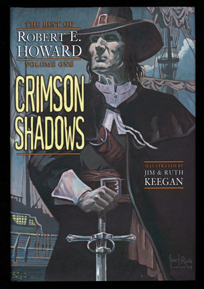 Crimson Shadows: The Best Of Robert E. Howard - VOL. 1 - Robert E. Howard - NEW