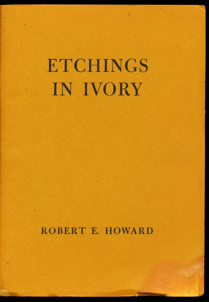 Etchings In Ivory -  /68 - Robert E. Howard - G-VG