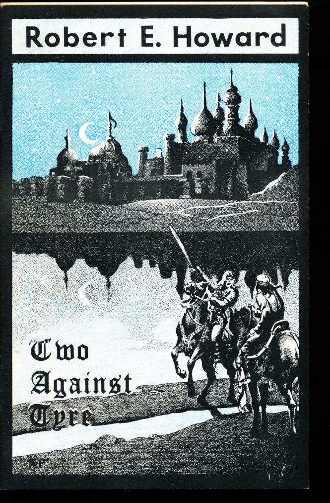 Two Against Tyre -  /75 - Robert E. Howard - FN