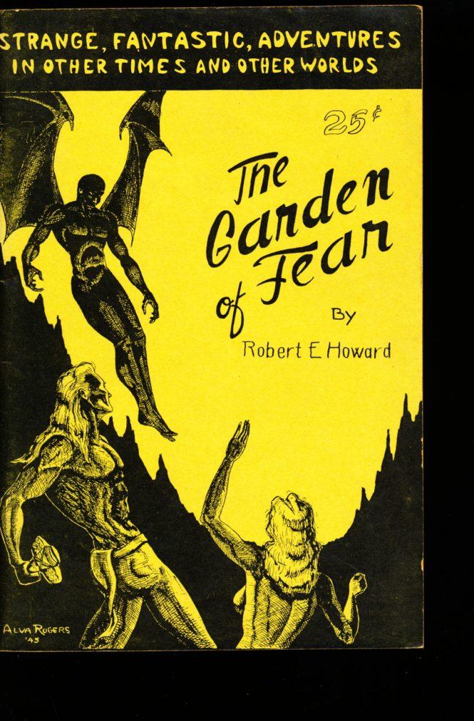 Garden of Fear, The [Yellow Cover] - /45 - Robert E. Howard - VG-FN