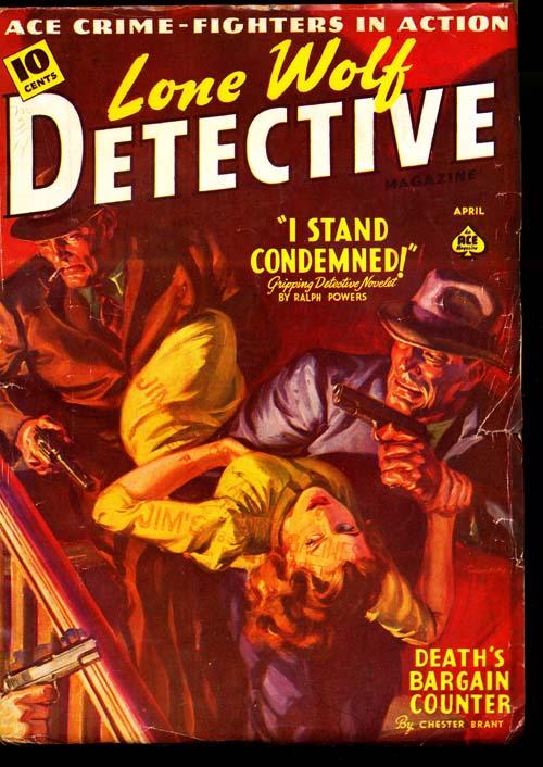 Lone Wolf Detective Magazine - 04/40 - VGOOD + - ID#: 80-95701