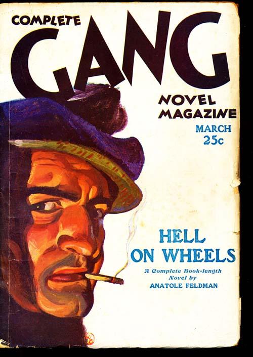 Complete Gang Novel Magazine - 03/32 - VGOOD - ID#: 80-94608