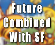 Future Combined with SF