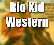 Rio Kid Western