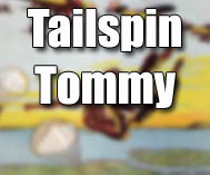 Tailspin Tommy Air Adventure Magazine