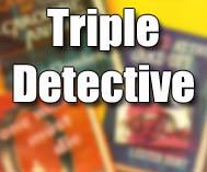 Triple Detective