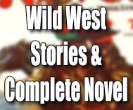 Wild West Stories & Complete Novel