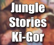 Ki-Gor [Jungle Stories]