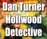 Dan Turner - Hollywood Detective