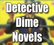 Detective Dime Novels