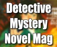 Detective Mystery Novel Magazine