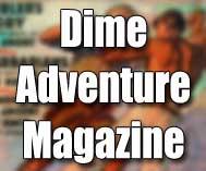 Dime Adventure Magazine