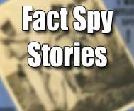 Fact Spy Stories