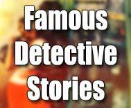 Famous Detective Stories