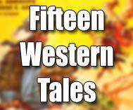Fifteen Western Tales