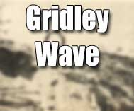 Gridley Wave