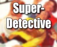 Super-Detective