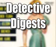 Detective Digests
