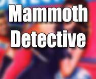 Mammoth Detective