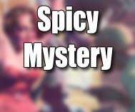 Spicy Mystery