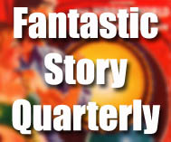 Fantastic Story Quarterly