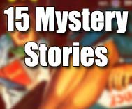 15 Mystery Stories