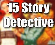 15 Story Detective