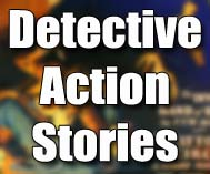 Detective Action Stories