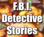F.B.I. Detective Stories