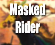 Masked Rider Western