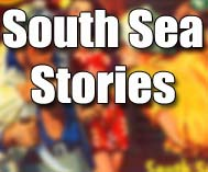 South Sea Stories