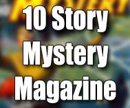 10 Story Mystery Magazine