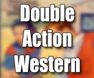 Double-Action Western