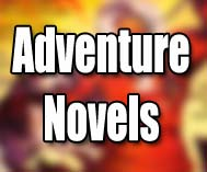 Adventure Novels and Short Stories