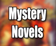 Mystery Novels and Short Stories