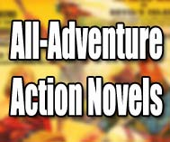 All-Adventure Action Novels