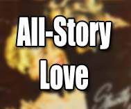 All-Story Love