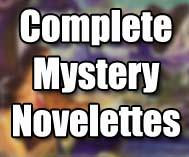 Complete Mystery Novelettes