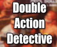 Double Action Detective