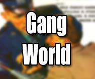 Gang World