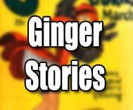Ginger Stories