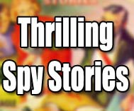 Thrilling Spy Stories