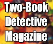 Two-Book Detective Magazine