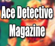 Ace Detective Magazine