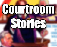 Courtroom Stories