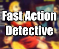 Fast Action Detective and Mystery Stories