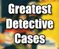 Greatest Detective Cases