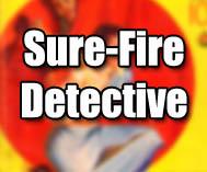 Sure-Fire Detective