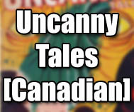 Uncanny Tales [Canadian]